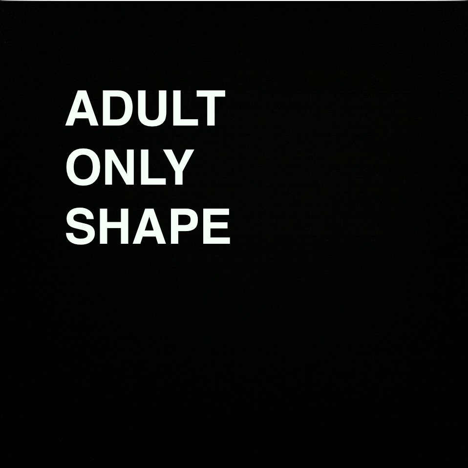 ADULT ONLY SHAPE P