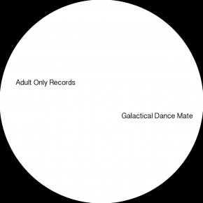 Adult Only #42 | Djebali & Chris Carrier - Dance Galactical Mate