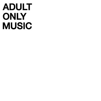 Adult Only Music