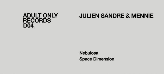 Adult Only D | #04 | Julien Sandre & Mennie - OverspaceEP